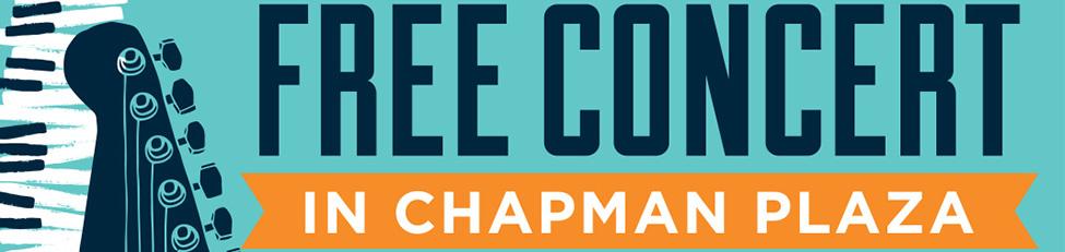 Chapman Plaza Concert Series